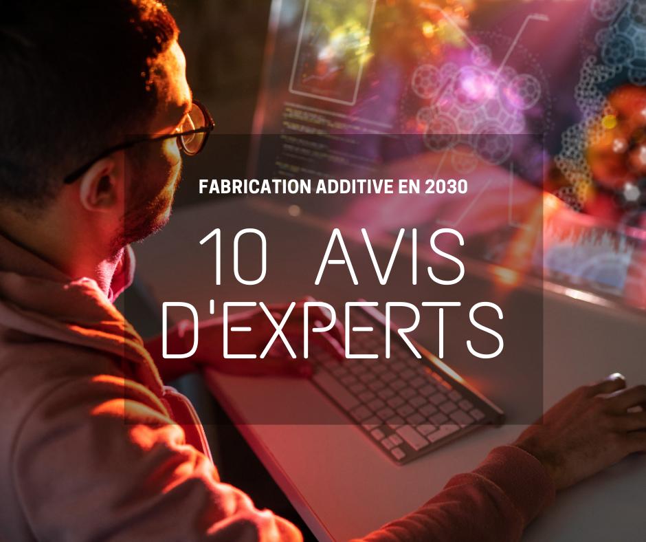 fabrication additive en 2030