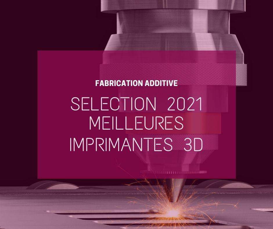 Meilleure imprimantes 3D